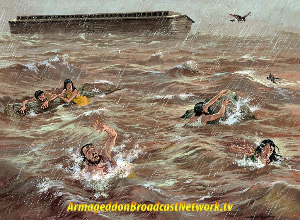 Flood of Noah and Noah's Ark - Armageddon Broadcast Network